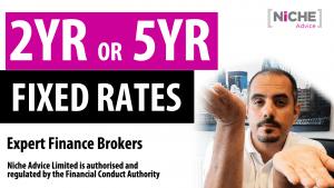 2yrd or 5yr Fixed Mortgage