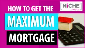 Maximum Mortgage