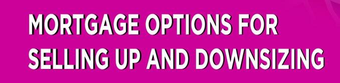 downsizing mortgage options.